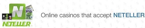 Casinos accepting Neteller