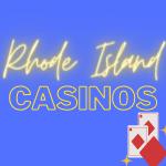 Casinos in Rhode Island