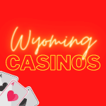 Casinos in Wyoming