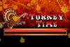 Turkey Time Thanksgiving Slot
